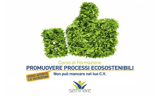 Promuovere processi ecosostenibili CAGLIARI – CORSO CONCLUSO